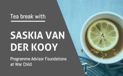 Tea break with Saskia van der Kooy
