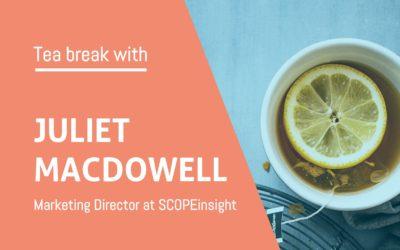 Tea break with Juliet MacDowell