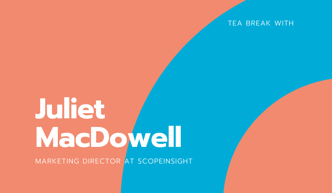 Tea break with Juliet MacDowell