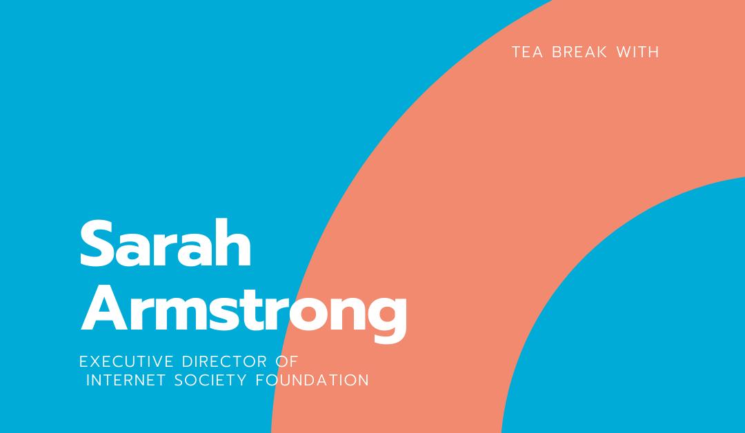 Tea Break With Sarah Armstrong